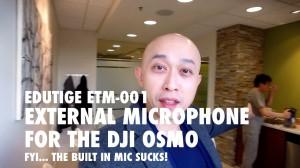 Best external mic for DJI Osmo Edutige