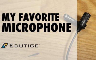 My Favorite Edutige Microphone